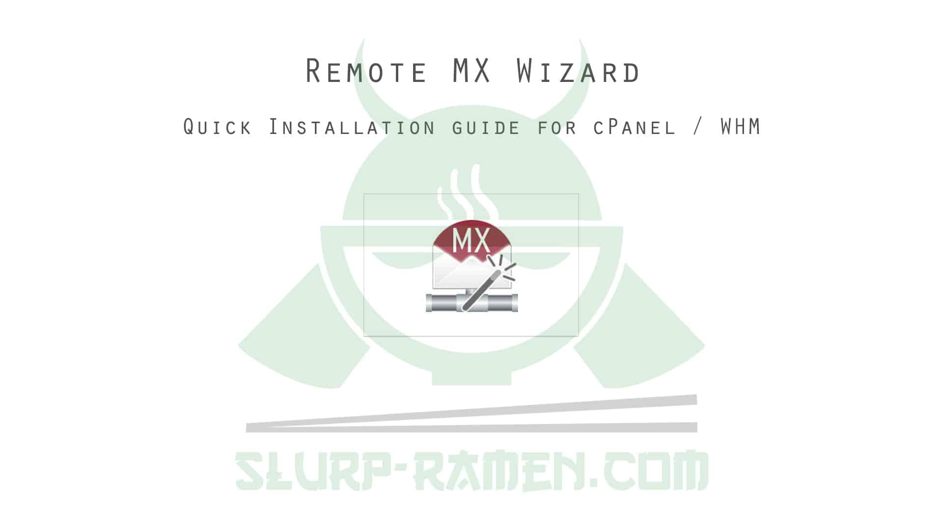 Remote MX Wizard installation for cPanel WHM
